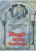 Magyarország főméltóságai - Fallenbüchl Zoltán