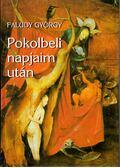 Pokolbeli napjaim után - Faludy György