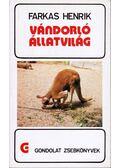 Vándorló állatvilág - Farkas Henrik