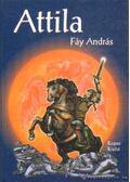Attila - Fáy András