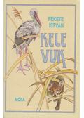 Kele / Vuk - Fekete István