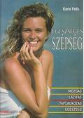 Egészséges szépség - Felix, Karin