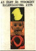 Az Élet és Tudomány kalendáriuma 1976 - Fenyő Béla