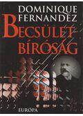 Becsületbíróság - Fernandez, Dominique