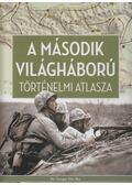 A második világháború történelmi atlasza - Ferwagner Péter Ákos