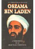 Oszama Bin Laden - Ferwagner Péter Ákos, Szélinger Balázs