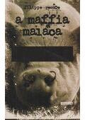 A maffia malaca - Filippo Rosace