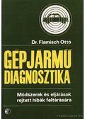 Gépjármű-diagnosztika - Flamisch Ottó