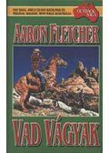 Vad vágyak - Fletcher, Aaron