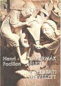 A formák élete / A nyugati művészet - Focillon, Henri