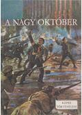 A Nagy Október - Földes Péter