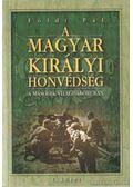 A Magyar Királyi Honvédség a második világháborúban - Földi Pál
