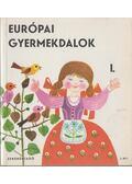 Európai gyermekdalok I-II. - Forrai Katalin