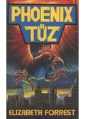 Phoenix tűz - Forrest, Elizabeth