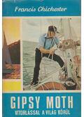 Gipsy Moth vitorlással a világ körül - Francis Chichester