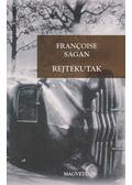 Rejtekutak - Francoise Sagan