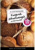 A legfinomabb kenyerek, péksütemények és kelt tészták - Frank Júlia
