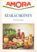 Amora szakácskönyv - Frank Júlia