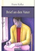 Brief an den Vater - Franz Kafka