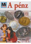 A pénz - Franziska Jungmann-Stadler