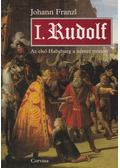 I. Rudolf - FRANZL,JOHANN