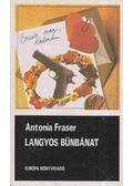 Langyos bűnbánat - Fraser, Antonia