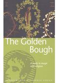 The Golden Bough - A Study in Magic and Religion - FRAZER, JAMES SIR