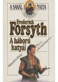 A háború kutyái - Frederick Forsyth