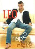 Leo - 152 nap társas magány - Freund Judit, Nagy Zsolt