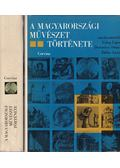 A magyarországi művészet története I-II. - Fülep Lajos