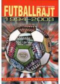 Futballrajt 1994-2003 - Ládonyi László, T. Szabó Gábor