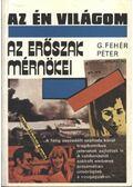 Az erőszak mérnökei - G. Fehér Péter