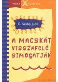 A macskát visszafelé simogatják - G. Szabó Judit