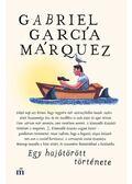 Egy hajótörött története, - Gabriel García Márquez