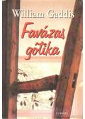 Favázas gótika - Gaddis, William