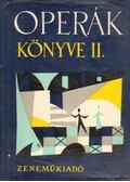 Operák könyve II. - Gál György Sándor