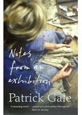 Notes From an Exhibition - GALE, PATRICK