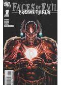 Faces of Evil: Prometheus 1. - Gates, Sterling, Dallochio, Federico