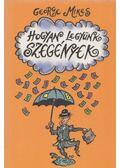 Hogyan legyünk szegények - George Mikes