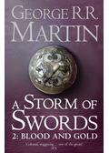 A Storm of Swords 2. - Blood and Gold - George R. R. Martin