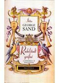 Rudolstadt grófné - George Sand