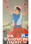 Nők Magazinja évkönyv '86 - Gergely Anikó