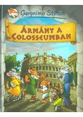 Ármány a Colosseumban - Geronimo Stilton