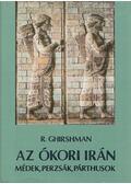 Az ókori Irán - Ghirshman, Roman