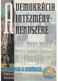 A demokrácia intézményrendszere Magyarországon - Glatz Ferenc