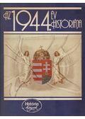 Az 1944. év históriája - Glatz Ferenc