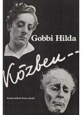 Közben... - Gobbi Hilda