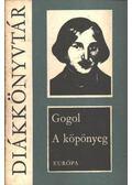 A köpönyeg - Gogol, Nyikolaj Vaszilijevics