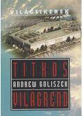 Titkos világrend - Goliszek, Andrew