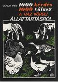 1000 kérdés 1000 válasz a ház körüli állattartásról - Gonda Irén